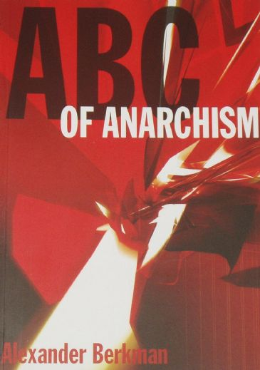 ABC of Anarchism, by Alexander Berkman
